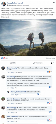 In this post from May 4, a visitor from Texas asked for advice on lodging in Ouray County and was told by locals that short-term lodging was not available until at least May 15, in accordance with the county's public health order.